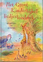Groot kinderbijbelliedjesleesboek