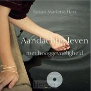 Aandachtig leven met hooggevoeligheid+cd