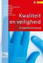 Kwaliteit en veiligheid in patientenzorg