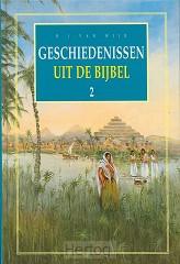 Geschiedenissen  2 uit de bijbel geb