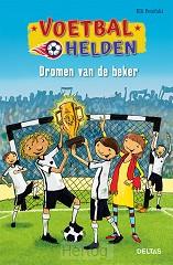 Voetbalhelden dromen van de beker