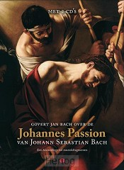 Govert jan bach over johannes passion