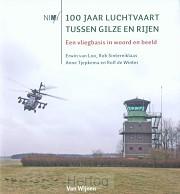 100 jaar luchtvaart tussen gilze & rijen