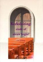 Kerksluiting einde of nieuw begin?