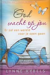God wacht op jou