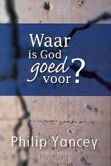 Waar is God goed voor