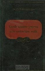 Gods trouw jegens een ontrouw volk