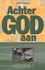 Achter God aan