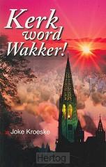 Kerk word wakker