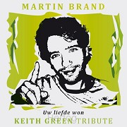 Keith Green tribute [+!+]