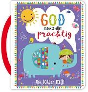 God maakte alles prachtig