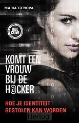 Komt een vrouw bij de hacker