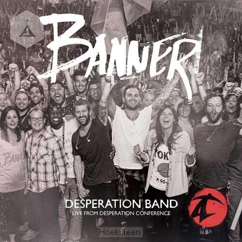 BANNER | DESPERATION BAND | 000768574928 | Boekhandel De Hoeksteen, Woerden