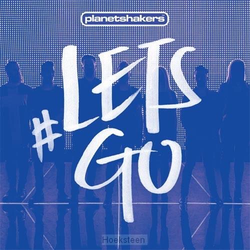 Let's go (live)   Planetshakers   000768653029   Boekhandel De Hoeksteen, Woerden