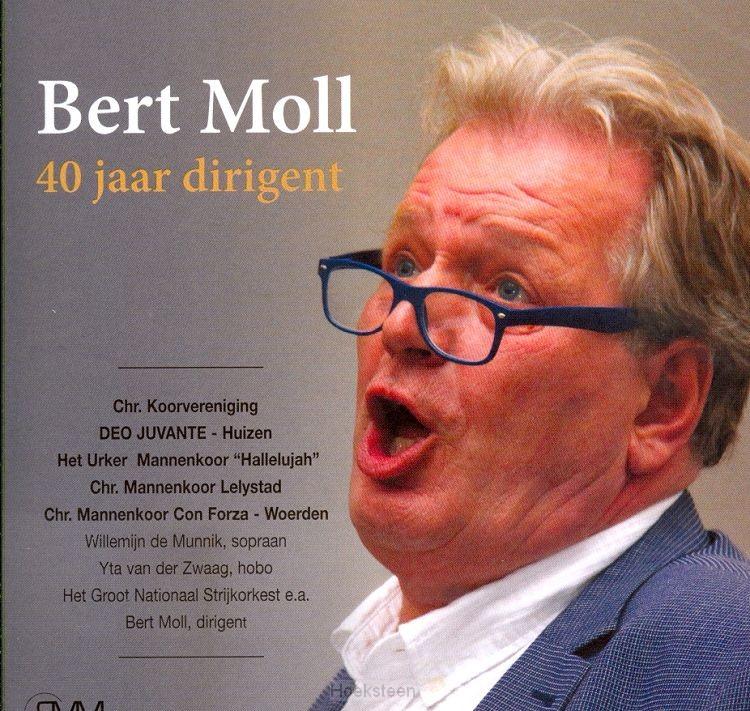 Bert Moll 40 jaar dirigent