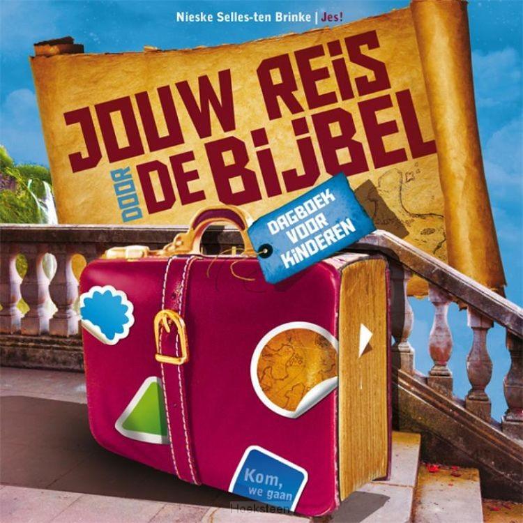 JOUW REIS DOOR DE BIJBEL (7+)