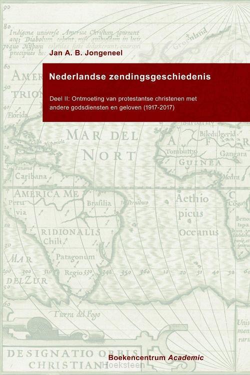 Nederlandse zendingsgeschiedenis II