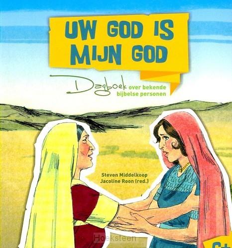 UW GOD IS MIJN GOD (6+)