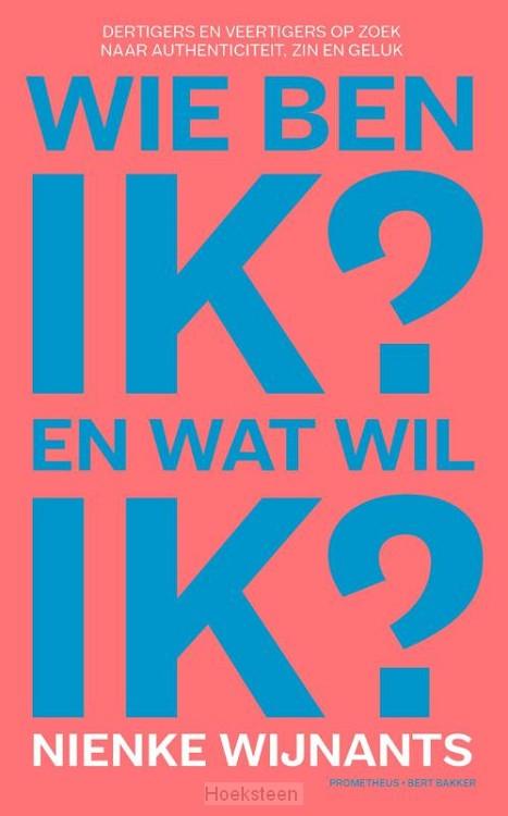 Wie ben ik en wat wil ik (e-boek) | Nienke Wijnants | 9789035135086 | Boekhandel De Hoeksteen, Woerden