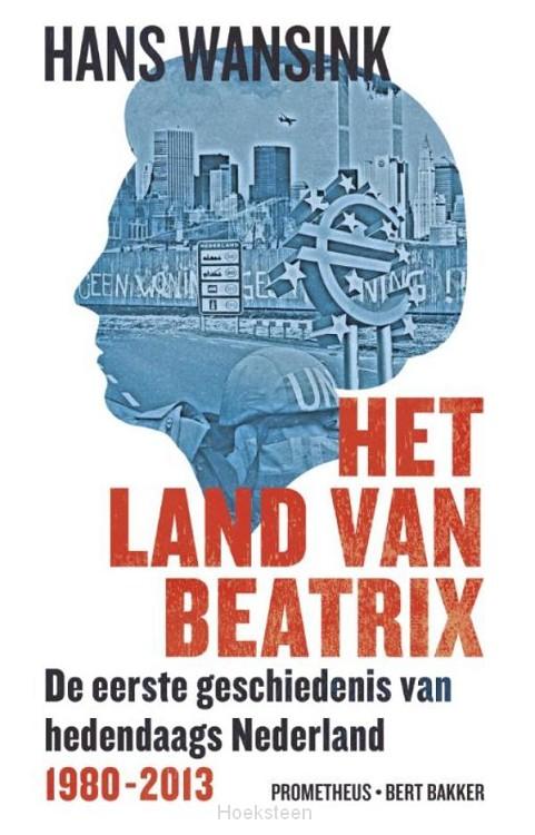 Het land van Beatrix (e-boek) | Hans Wansink | 9789035141186 | Boekhandel De Hoeksteen, Woerden