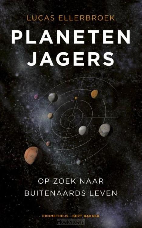 Planetenjagers (e-boek)   Lucas Ellerbroek   9789035141407   Boekhandel De Hoeksteen, Woerden