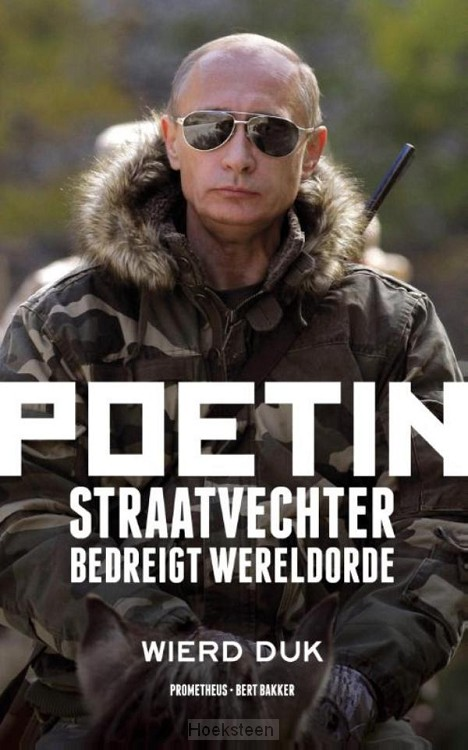 Poetin (e-boek) | Wierd Duk | 9789035142343 | Boekhandel De Hoeksteen, Woerden