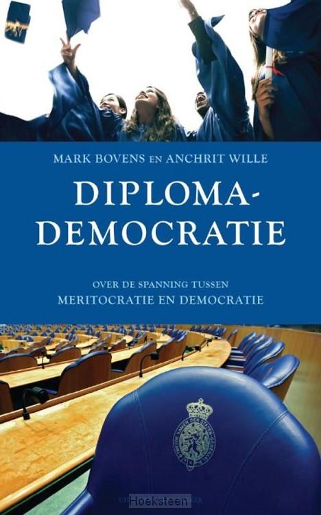 Diplomademocratie (e-boek) | Mark Bovens | 9789035142770 | Boekhandel De Hoeksteen, Woerden