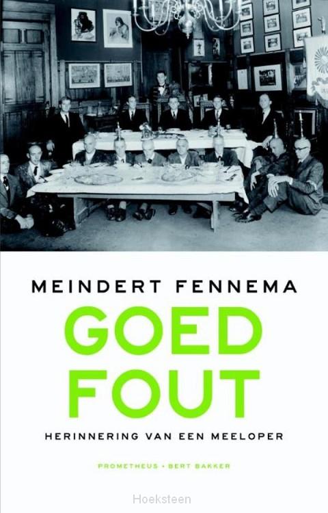 Goed fout (e-boek) | Meindert Fennema | 9789035143173 | Boekhandel De Hoeksteen, Woerden