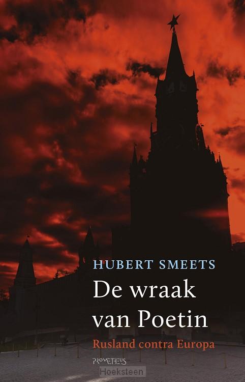 De wraak van Poetin (e-boek)   Henk Smeets   9789035143678   Boekhandel De Hoeksteen, Woerden