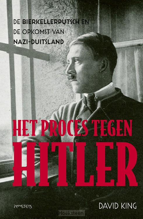Het proces tegen Hitler (e-boek)   David King   9789035141100   Boekhandel De Hoeksteen, Woerden