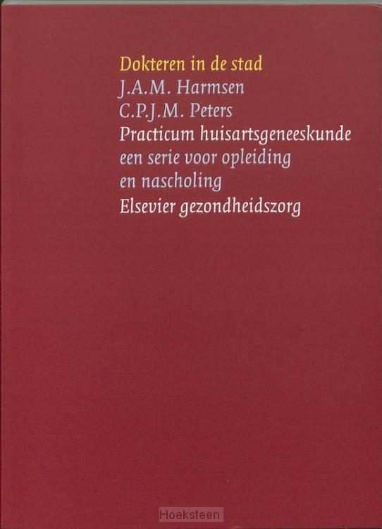 Dokteren in de stad (e-boek) | J.A.M. Harmsen | 9789035230903 | Boekhandel De Hoeksteen, Woerden