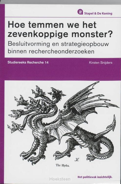 Hoe temmen we het zevenkoppige monster? (e-boek) | Kirsten Snijders | 9789035245167 | Boekhandel De Hoeksteen, Woerden