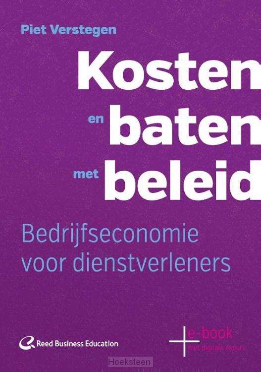 Kosten en baten met beleid (e-boek) | Piet Verstegen | 9789035247574 | Boekhandel De Hoeksteen, Woerden