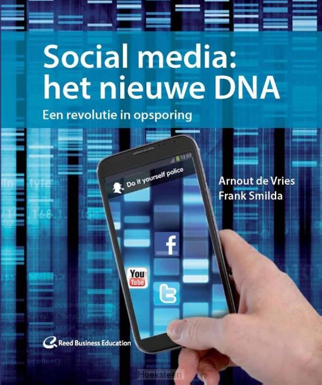 Social media: het nieuwe DNA (e-boek) | Arnout de Vries | 9789035247024 | Boekhandel De Hoeksteen, Woerden