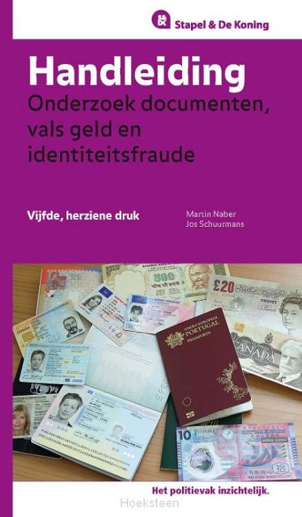Handleiding onderzoek documenten, vals geld en identiteitsfraude (e-boek) | Martin Naber | 9789035247796 | Boekhandel De Hoeksteen, Woerden
