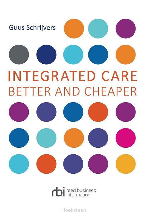 Integrated care (e-boek) | Guus Schrijvers | 9789035249370 | Boekhandel De Hoeksteen, Woerden