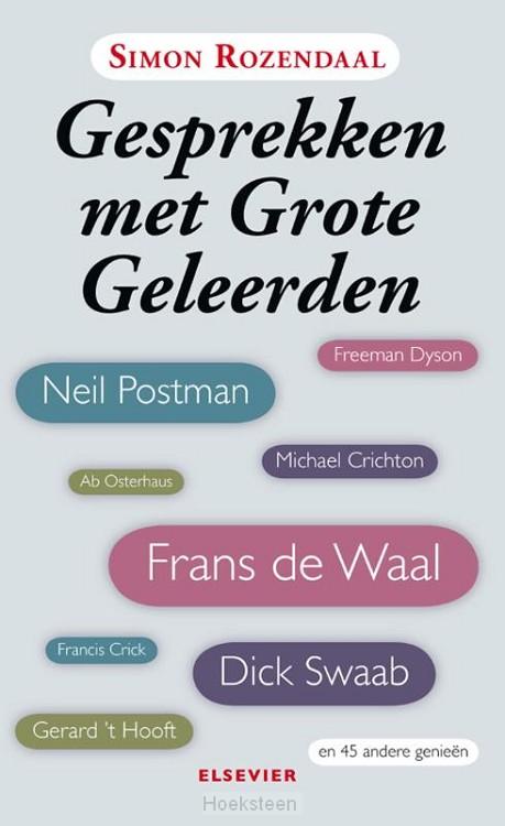 Gesprekken met grote geleerden (e-boek)   Simon Rozendaal   9789035250628   Boekhandel De Hoeksteen, Woerden