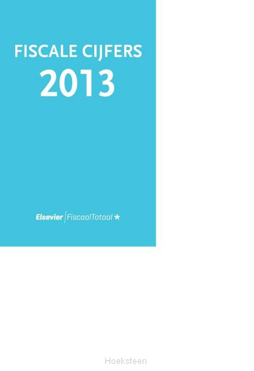 Fiscale cijfers 2013 (e-boek)   R.E. van Boven   9789035251281   Boekhandel De Hoeksteen, Woerden