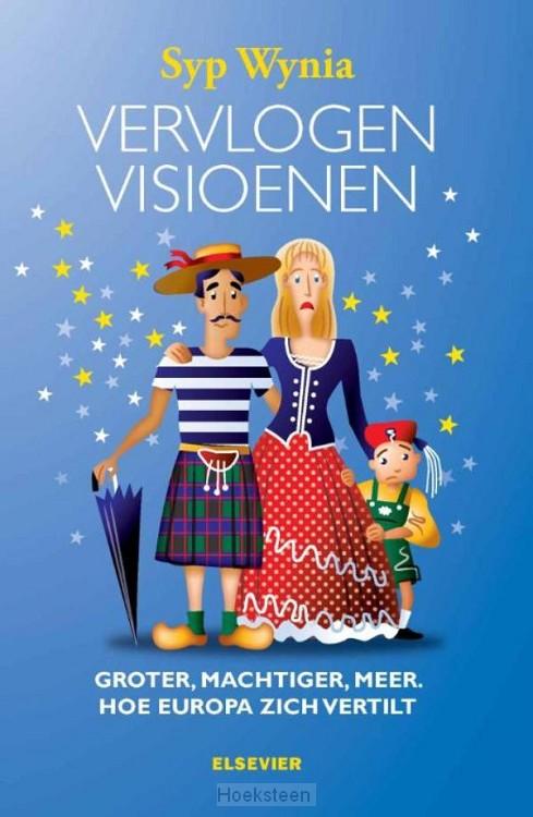 Vervlogen visioenen (e-boek) | Syp Wynia | 9789035251885 | Boekhandel De Hoeksteen, Woerden