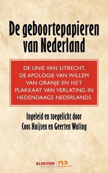 De geboortepapieren van Nederland (e-boek) | Coos Huijsen | 9789035252417 | Boekhandel De Hoeksteen, Woerden