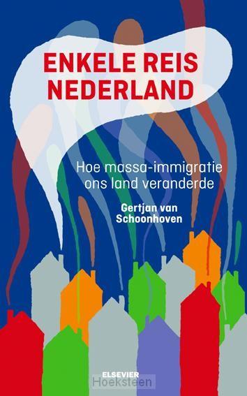 Enkele reis Nederland (e-boek) | 9789035250703 | Boekhandel De Hoeksteen, Woerden