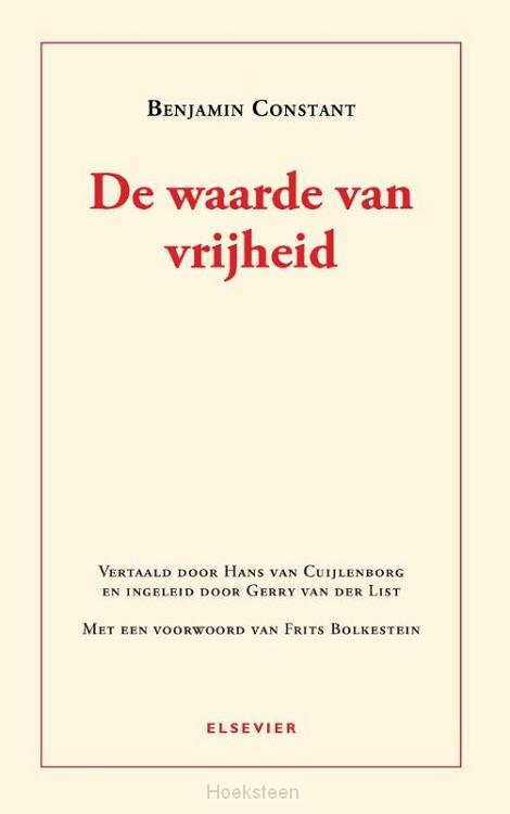 De waarde van vrijheid (e-boek)   Benjamin Constant   9789035252585   Boekhandel De Hoeksteen, Woerden