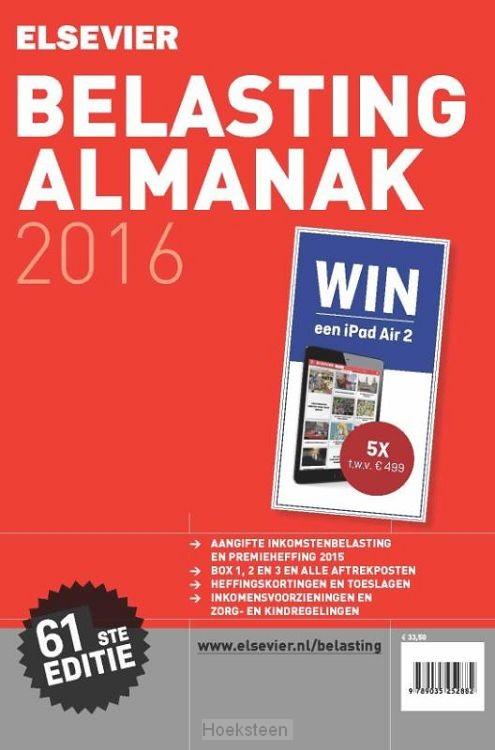 Elsevier belasting almanak / 2016 | Buis, W.; Stoffer, S.; Loon, P.M.F. van; | 9789035252899 | Boekhandel De Hoeksteen, Woerden