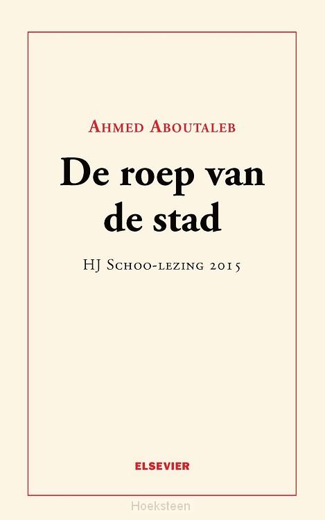 De roep van de stad (e-boek) | Ahmed Aboutaleb | 9789035252875 | Boekhandel De Hoeksteen, Woerden