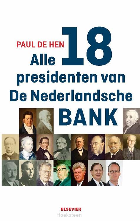 Alle 18 presidenten van de Nederlandsche Bank (e-boek) | Paul de Hen | 9789035252950 | Boekhandel De Hoeksteen, Woerden
