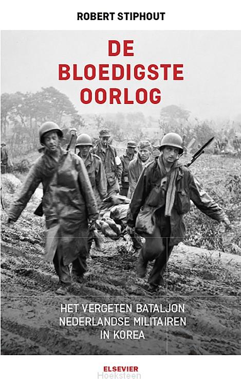 De bloedigste oorlog (e-boek)   Robert Stiphout   9789035253353   Boekhandel De Hoeksteen, Woerden