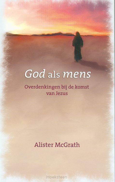 God als mens | MACGRATH | 9789043513050 | Boekhandel De Hoeksteen, Woerden
