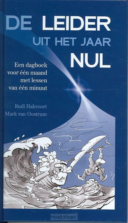 DE LEIDER UIT HET JAAR NUL / DRUK 1   HAKVOORT, R.   9789043514163   Boekhandel De Hoeksteen, Woerden