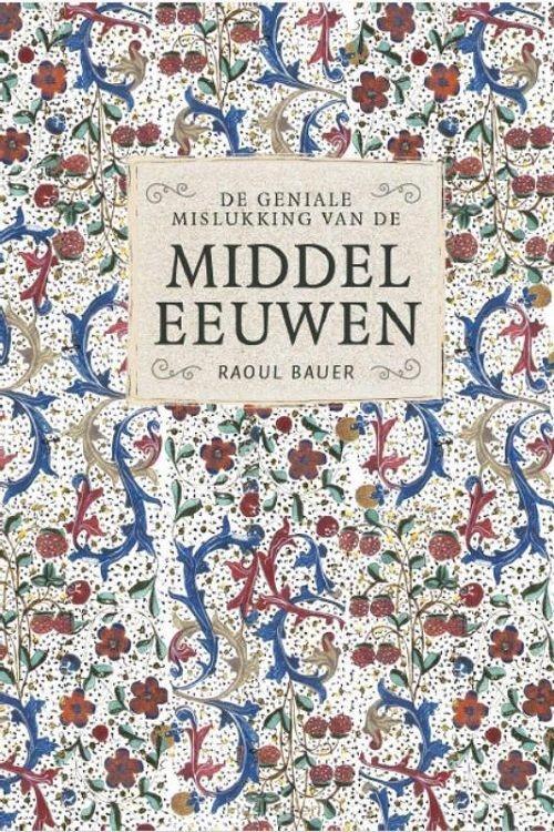 De geniale mislukking van de middeleeuwe