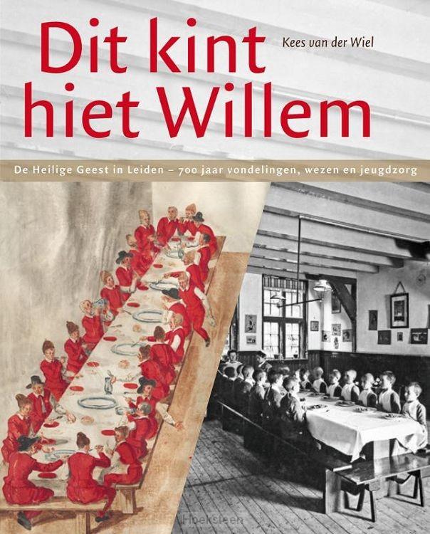 'Dit kint hiet Willem'